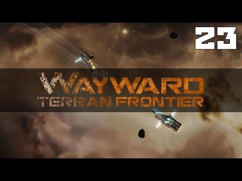 Let's Play Wayward Terran Frontier Zero Falls / Wayward Terran Frontier Zero Falls Gameplay Part 23