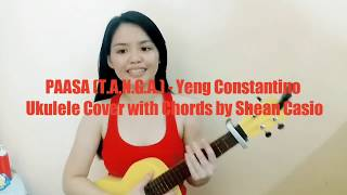 PAASA (T.A.N.G.A) - Yeng Constantino | Ukulele Cover with Chords by Shean Casio