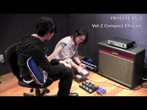 【MUSICLAND KEY】FRYETTE PS-2 POWER STATION × Compact Effector