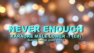 NEVER ENOUGH (KARAOKE MALE VERSION) - The Greatest Showman | remake. masak musik studio