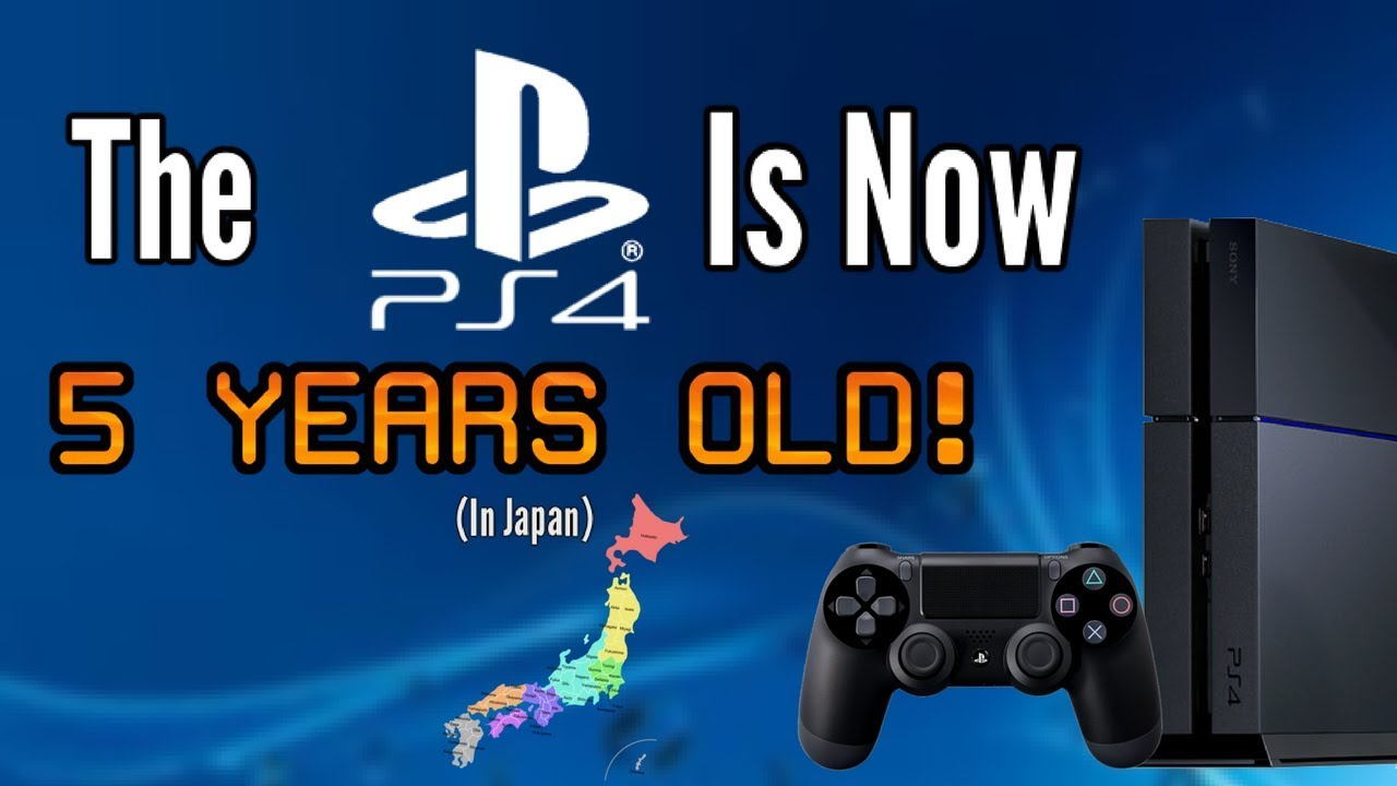 The PS4 Has Officially Turned 5 Years Old. I Feel Old Now. (5 Years In Japan)
