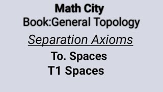 To Space T1 Space (separation Axioms) ||Topology||