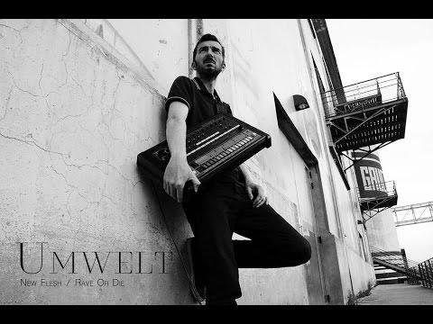 Umwelt (France / New Flesh, Rave Or Die) ° Nobel 4.0 by m_division  04|03|17