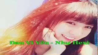 [ Karaoke ] Đau Vì Yêu - Như Hexi