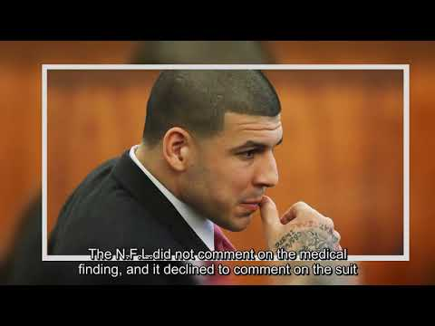 Aaron Hernandez Had Severe C.T.E. When He Died at Age 27