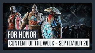 FOR HONOR - New content of the week - September 20