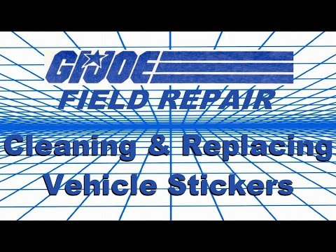 Cleaning Removing Replacing Stickers G.I. Joe vehicle repair tips