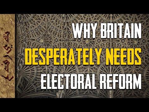 Why Britain Desperately Needs Electoral Reform