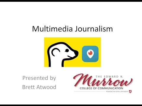 Multimedia Reporting (Journalism Lecture)