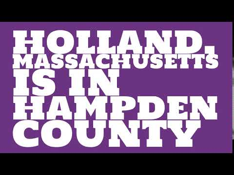 What county is Holland, Massachusetts in?