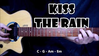 Kiss The Rain | Guitar Cover with Chords