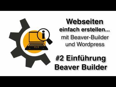 # 2 Einführung Beaver Builder / Webseiten selber erstellen / WYSIWYG – Plugin WordPress