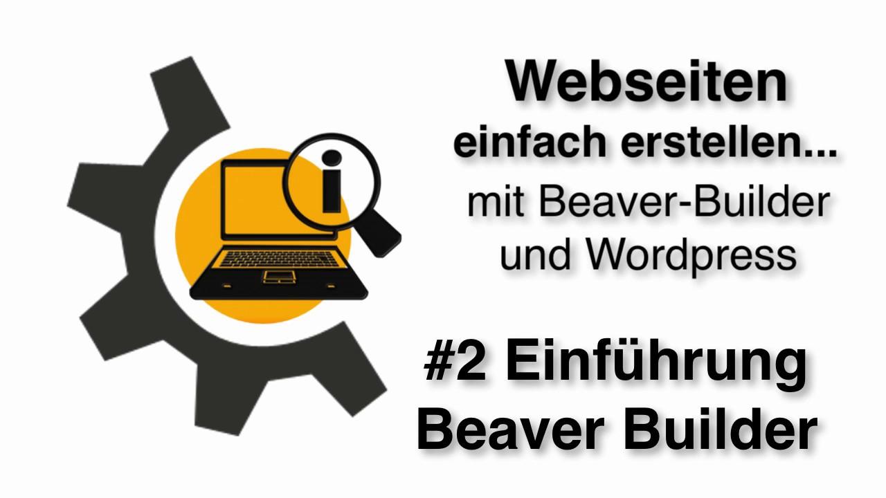 2 Einführung Beaver Builder / Webseiten selber erstellen / WYSIWYG ...