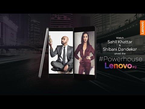 Lenovo P2 #Powerhouse Launch with Sahil Khattar & Shibani Dandekar