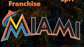 MLB 15 The Show- Miami Marlins Franchise Ep.1