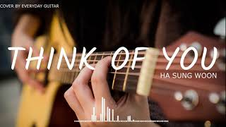 [Her Private Life OST] Ha Sung Woon(하성운) - Think of You Fingerstyle Guitar Cover
