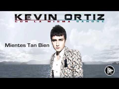 Mientes Tan Bien - Kevin Ortiz (2013)