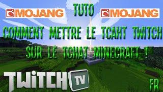 [TuTo] Comment mettre sont tchat twitch sur le tchat Minecraft ! [fr]