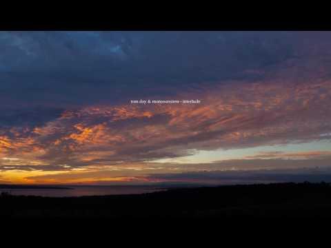 Tom Day & Monsoonsiren - Interlude