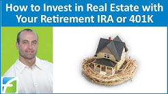 How to Invest in Real Estate with Your Retirement IRA or 401K
