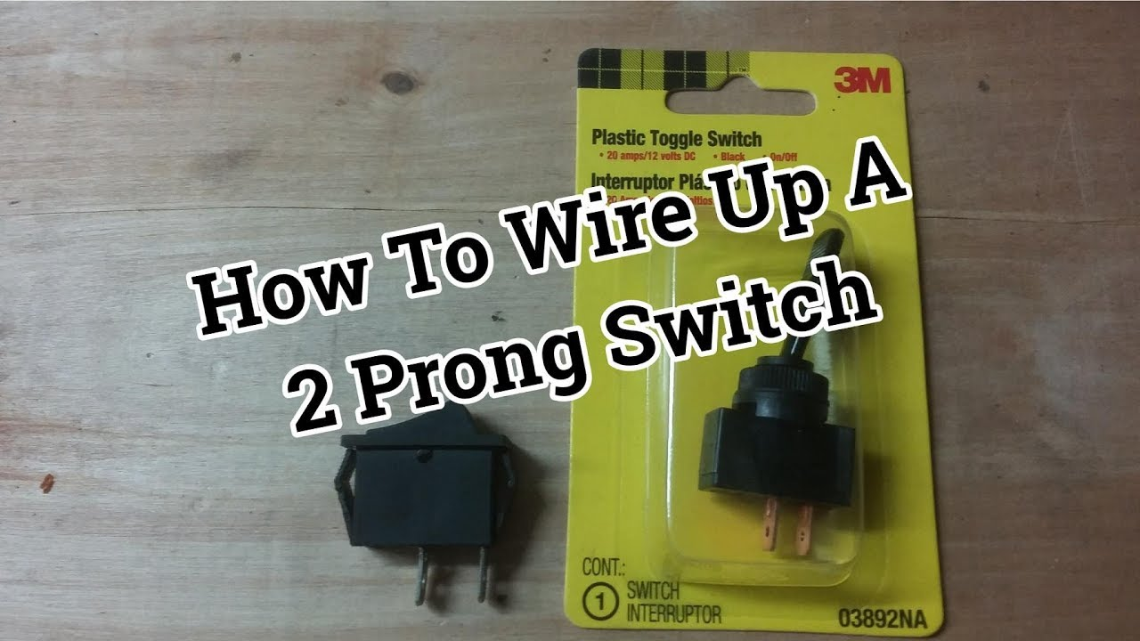 How To Wire A 2 Prong On Off Toggle Switch Rocker Youtube Wiring Lighted