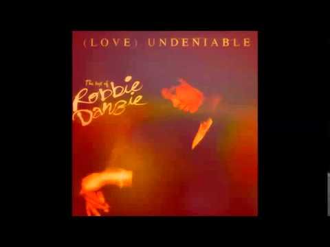 Robbie Danzie - (Love) Undeniable
