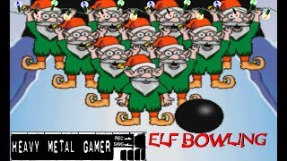 Elf Bowling (PC) Review - Heavy Metal Gamer Show Christmas Special