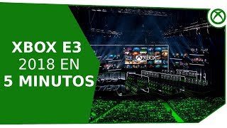 ¡Xbox E3 en 5 minutos! [Xbox E3 2018]