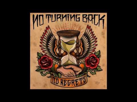 NO TURNING BACK - No Regrets (2012)