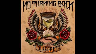 Watch No Turning Back No Regrets video