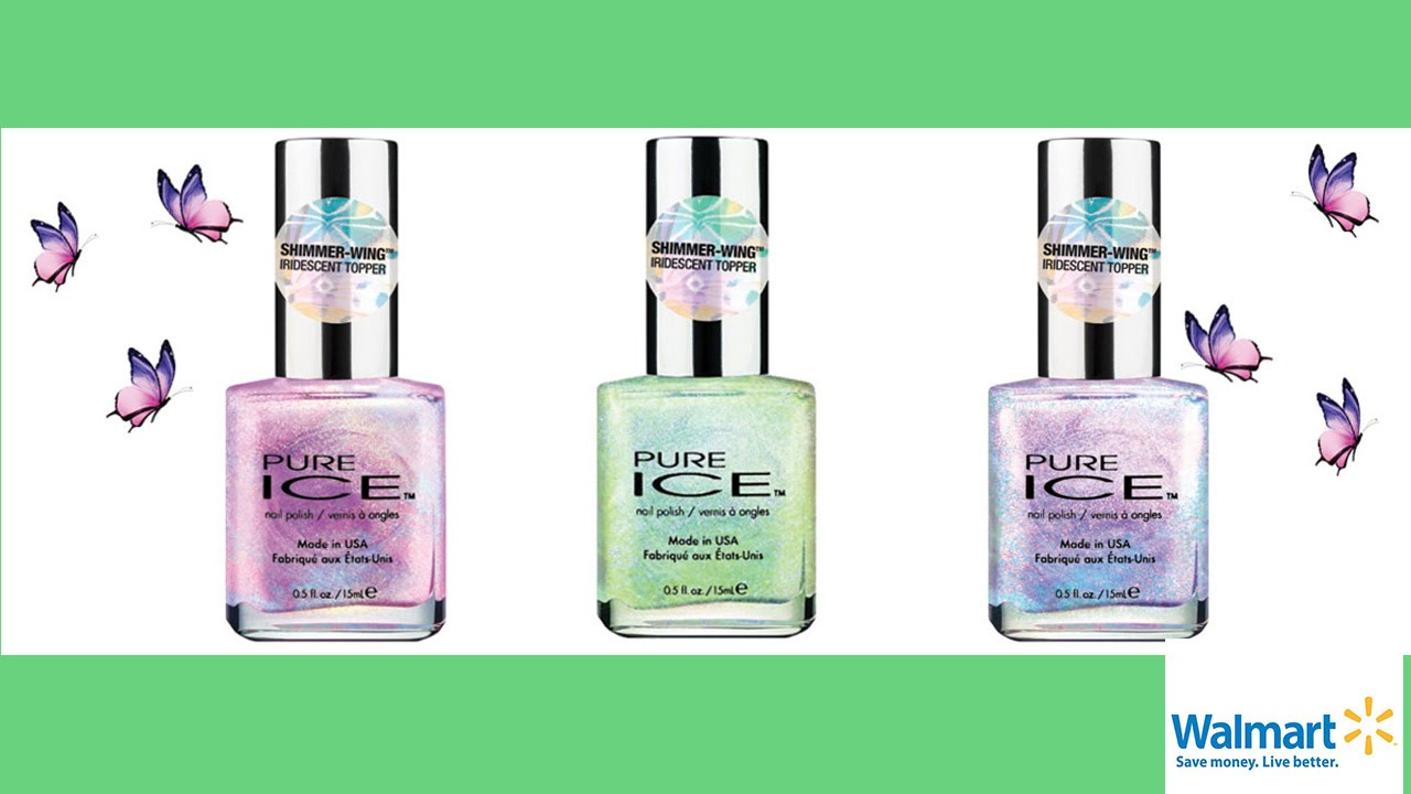 Pure Ice Shimmer Wing Nail Polish Collection - Walmart HAUL - YouTube