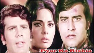 Mohammed Rafi, Dekho Dil Na Kisi Ka Toote, Pyar Ka Rishta