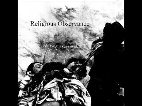 Religious Observance - Boiling Excrement (Full Album 2016)
