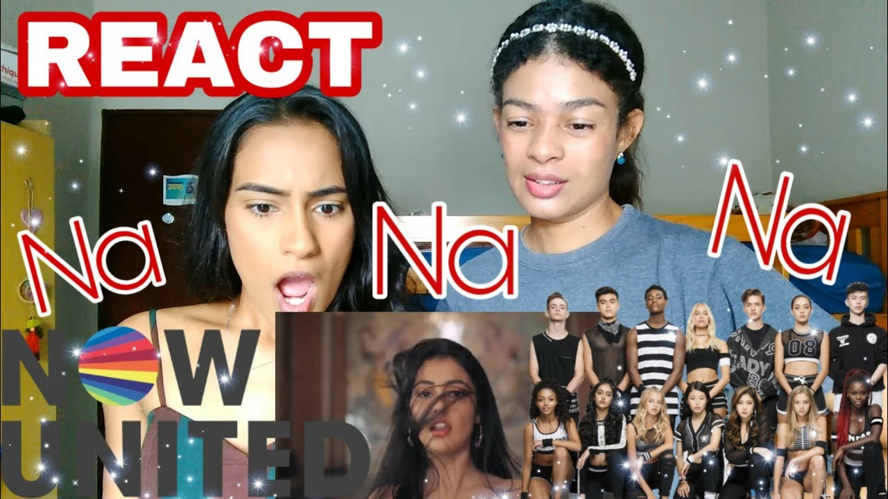 Download REACT NOW UNITED - Na Na Na (Video Official)