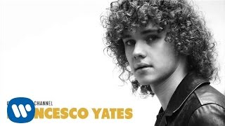 Francesco Yates - Change The Channel [Official Audio]