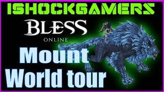 Bless Mounts World Tour | 75+ Mounts you can tame | iShockGamers