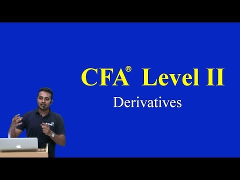 2017: CFA Level II: Derivatives - Pricing And Valuation Of Forward  Part I(of 3)