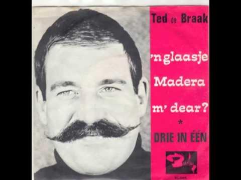 Ted De Braak - 'n glaasje Madera m' dear