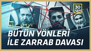 Tüm yönleri ile Zarrab davası: Suç nerede, sistem nasıl işledi, Türkiye nasıl etkilenir? | Bir Haber