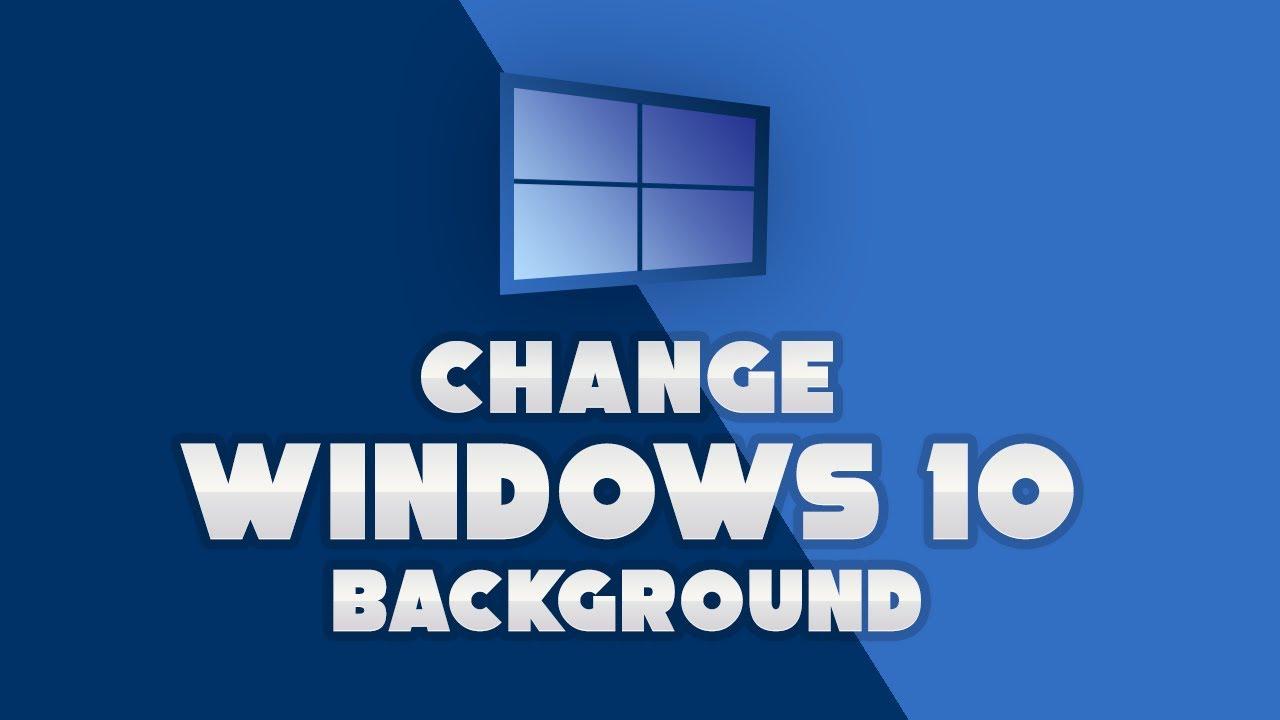 Change Windows 10 Theme Background Manually - YouTube