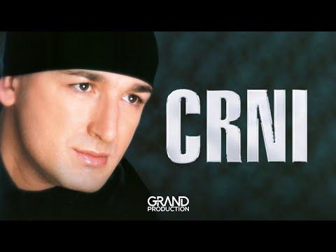 Crni - Da zbog jedne zene patim - (Audio 2002)