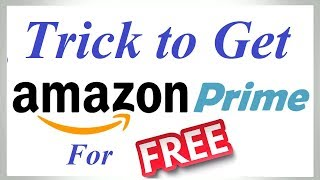 Amazon Prime Free | Trick to Get Amazon Prime Video Free for One Month