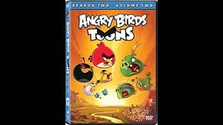 Opening to Angry Birds Toons: Season 2, Volume 2 2016 DVD