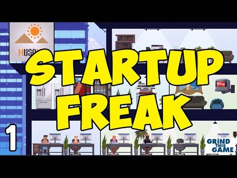 BUILD YOUR BILLION DOLLAR STARTUP #1 - Startup Freak Gameplay