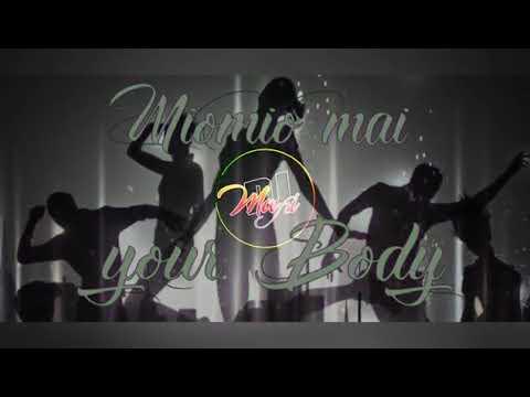 Download MIOMIO MAI YOU BODY REMIX - DJ MAFI 2019