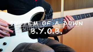 System Of A Down B Y O B Bass Cover HD