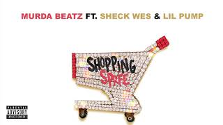 Murda Beatz - Shopping Spree (feat. Lil Pump & Sheck Wes) [OFFICIAL AUDIO]