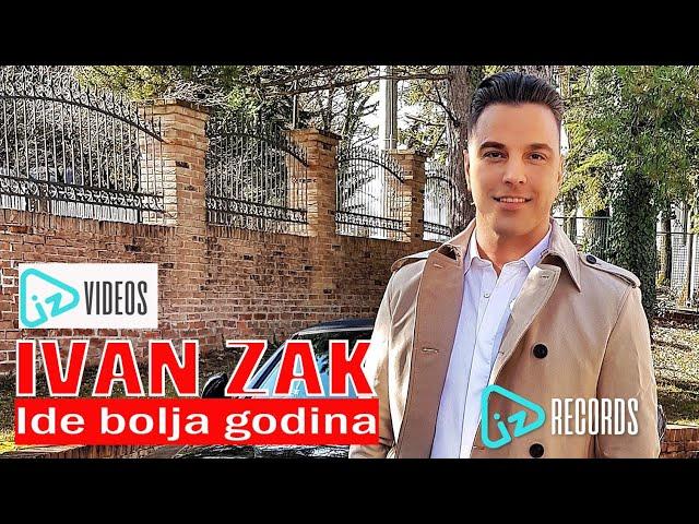 Ivan Zak - Ide bolja godina (OFFICIAL VIDEO)