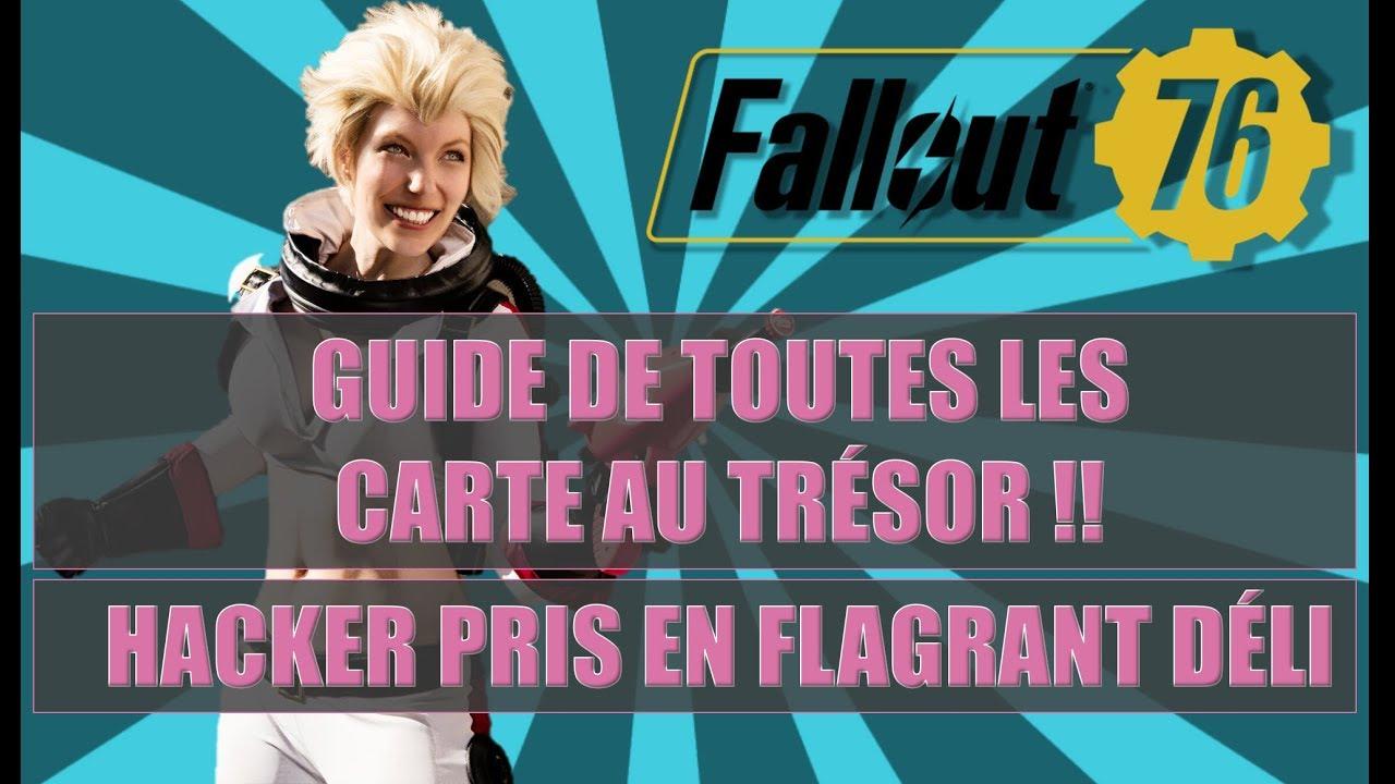 fallout 76 carte au tresor FALLOUT 76: GUIDE DE TOUTES LES CARTE AU TRÉSOR / HACKER PRIS EN