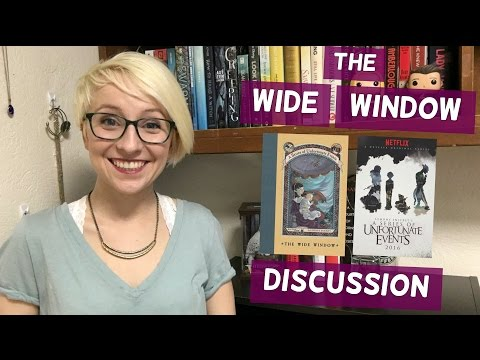 The Wide Window | A Series of Unfortunate Discussions